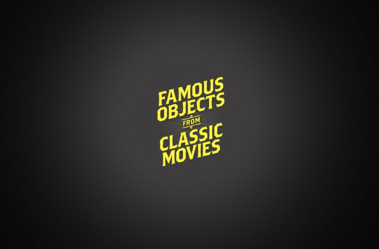 Famous Object from Classic Movies