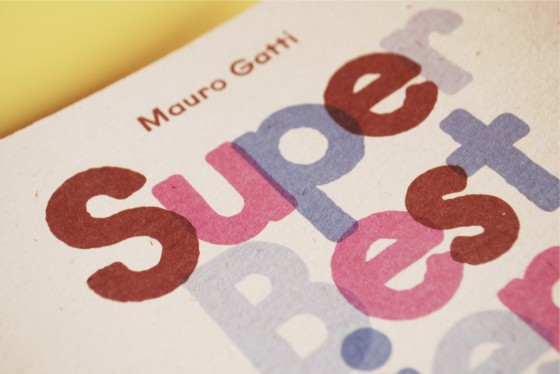Mauro Gatti - Super Best Friends - Libro d'illustrazioni