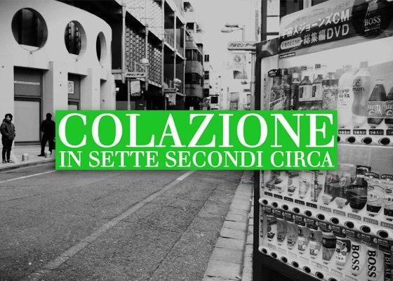 #1 Colazione in Sette Secondi Circa