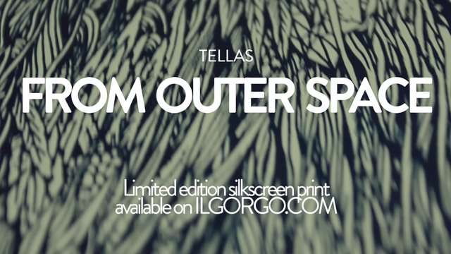 "Tellas x GORGO ""From Outer Space"""