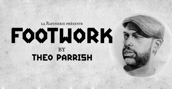 Theo Parrish - Footwork