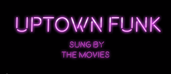 Dondrapersayswhat - Uptown Funk Sung by The Movie
