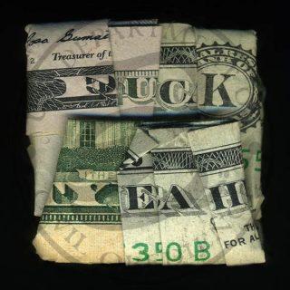 I Dollari parlanti di Dan Tague | Collater.al - Fuck Yeah