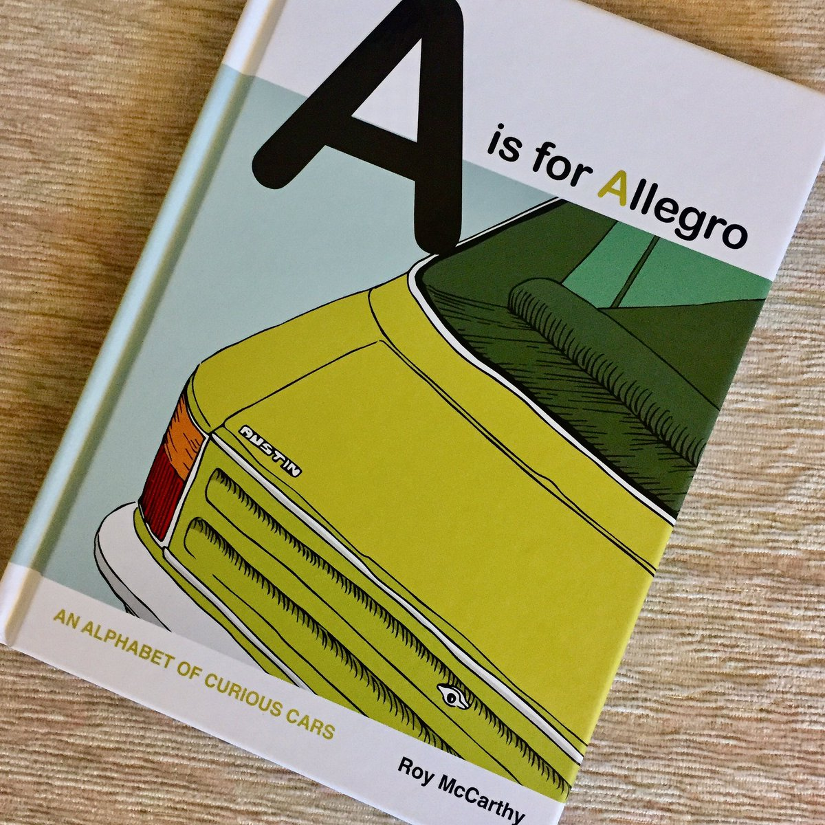 A Is For Allegro The Visual Alphabet By Roy Mccarthy Collateral