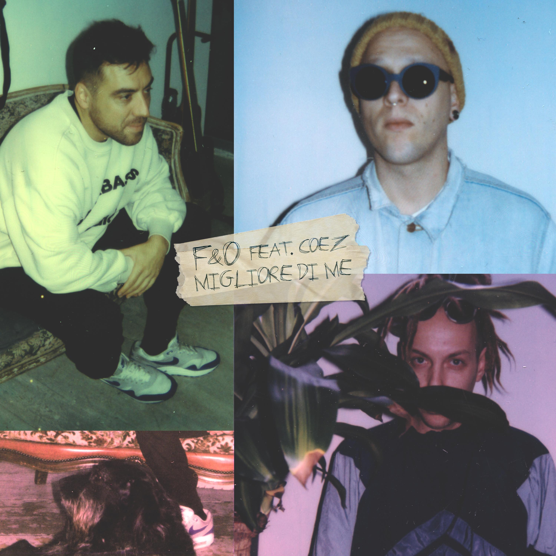 Ascolta Migliore di me, il nuovo singolo di Frenetik & Orang3 con Coez | Collater.al cover