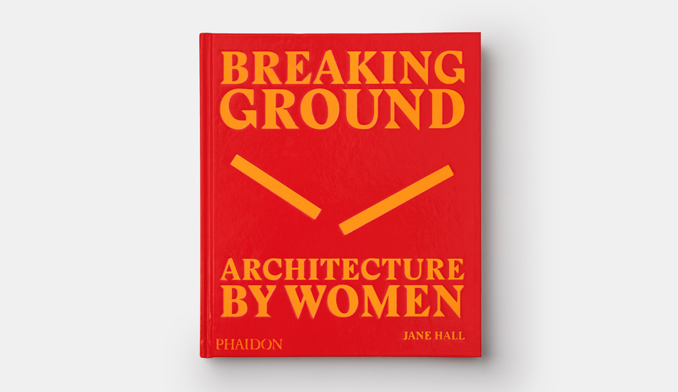 Phaidon Breaking Ground | Collater.al