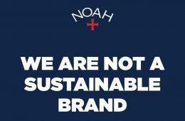 Noah: l'utopia della sostenibilità nel fashion
