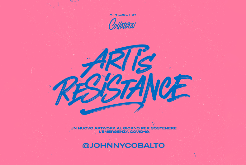 Art is Resistance – Johnny Cobalto
