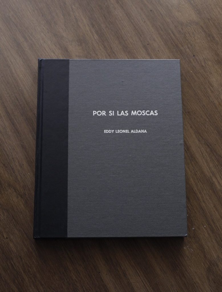 Por Si Las Moscas Eddy Leonel Aldana | Collater.al