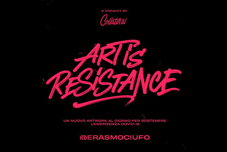 Art is Resistance – Erasmo Ciufo