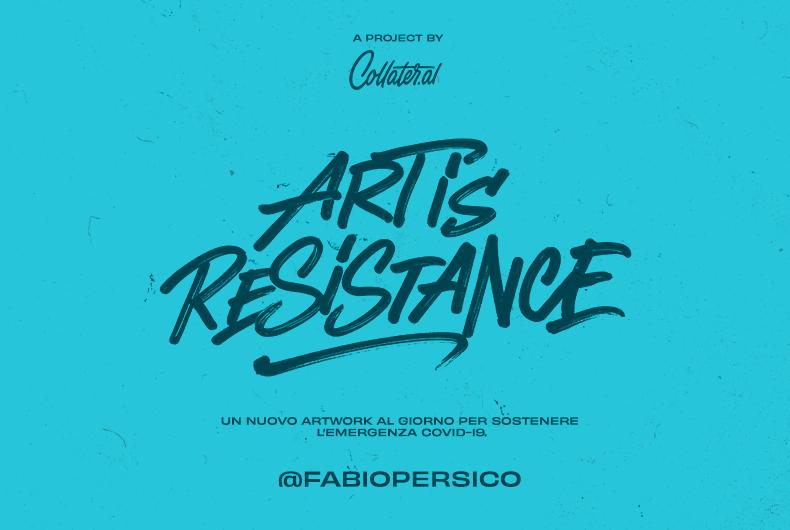 Art is Resistance – Fabio Persico