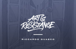 Art Is Resistance – Riccardo Guasco
