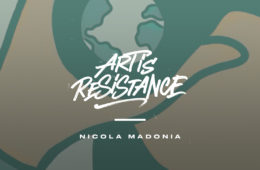 Art Is Resistance – Nicola Madonia