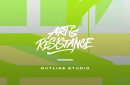 Art Is Resistance – Outline Studio