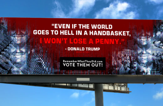 Remember what they did, the posters against Trump for the 2020 elections