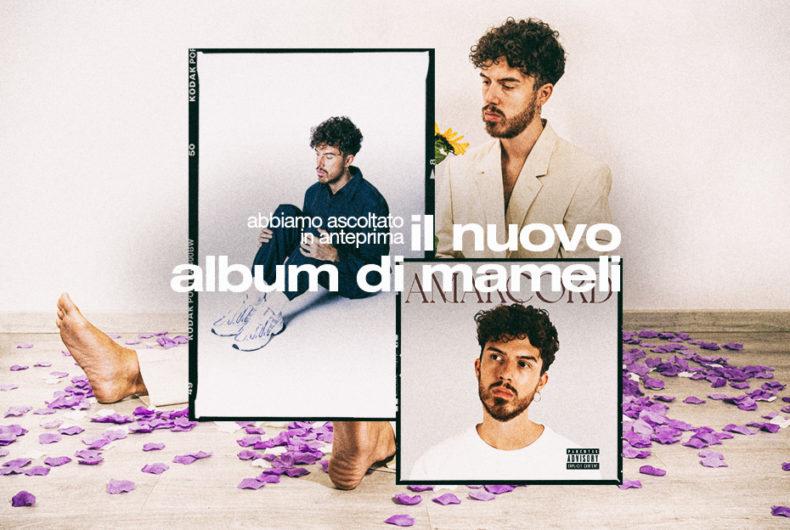 Abbiamo ascoltato in anteprima il nuovo album di Mameli