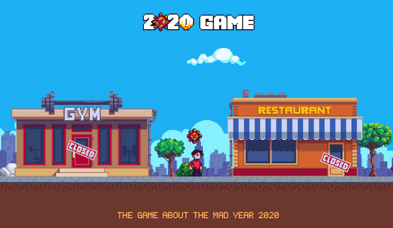 """2020 GAME"", a game about all the misadventures"