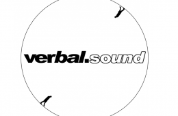 """""""Verbal.Sound,"""" the music never stops"""
