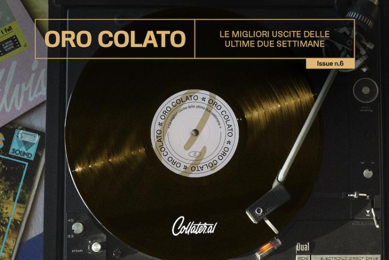 """""""ORO COLATO"""" – issue n. 6"""