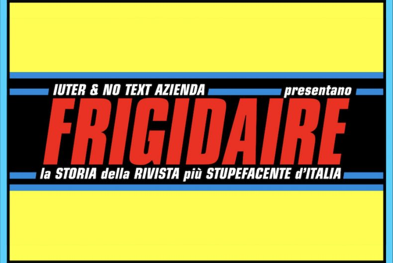 The documentary on Frigidaire by IUTER and No Text Azienda