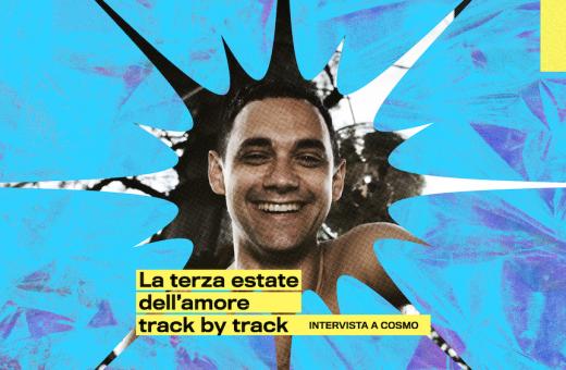 """La terza estate dell'amore"" track by track, interview with Cosmo"