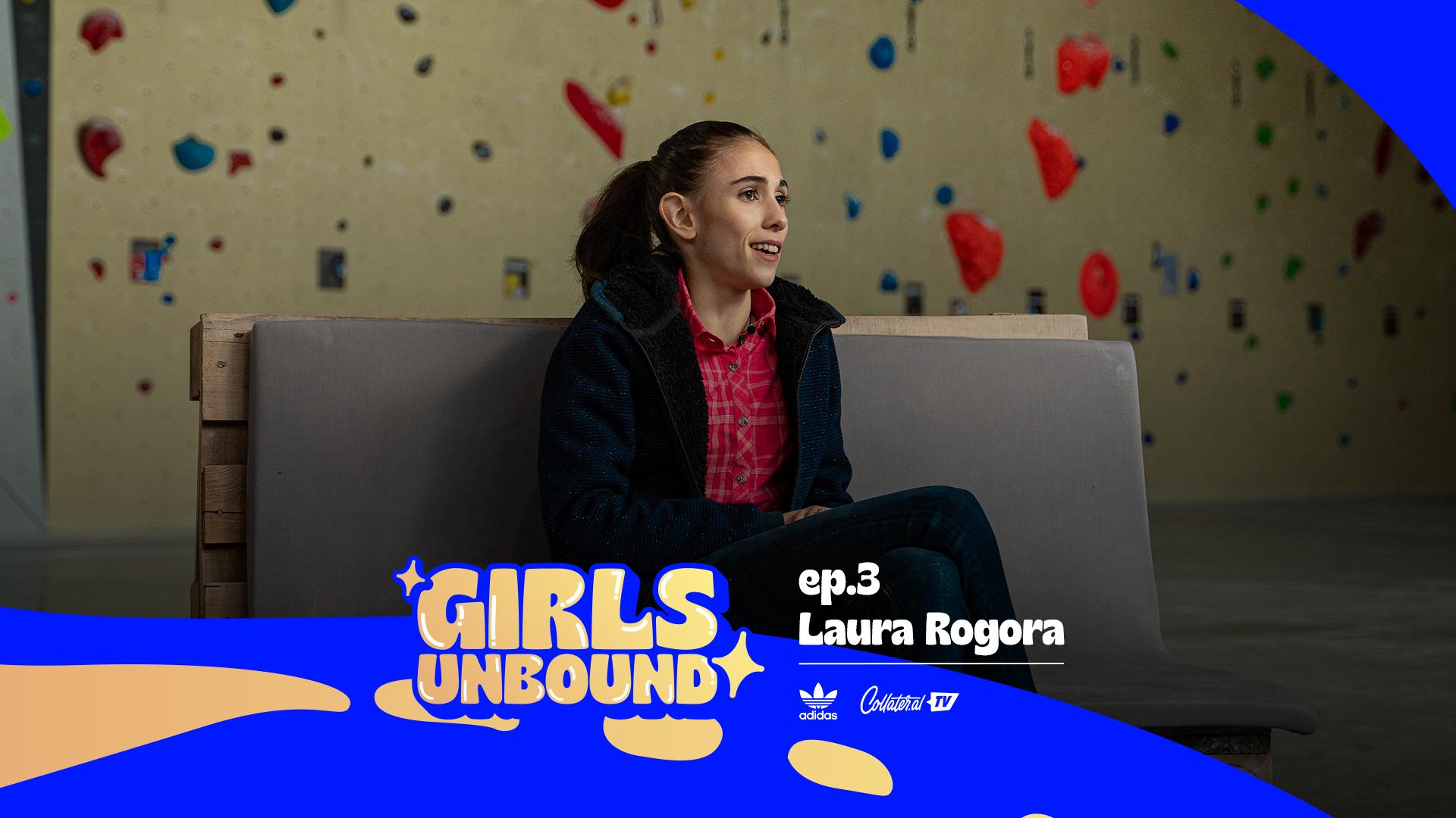 Girls Unbound   Carlo Pastore intervista Laura Rogora – Ep. 3