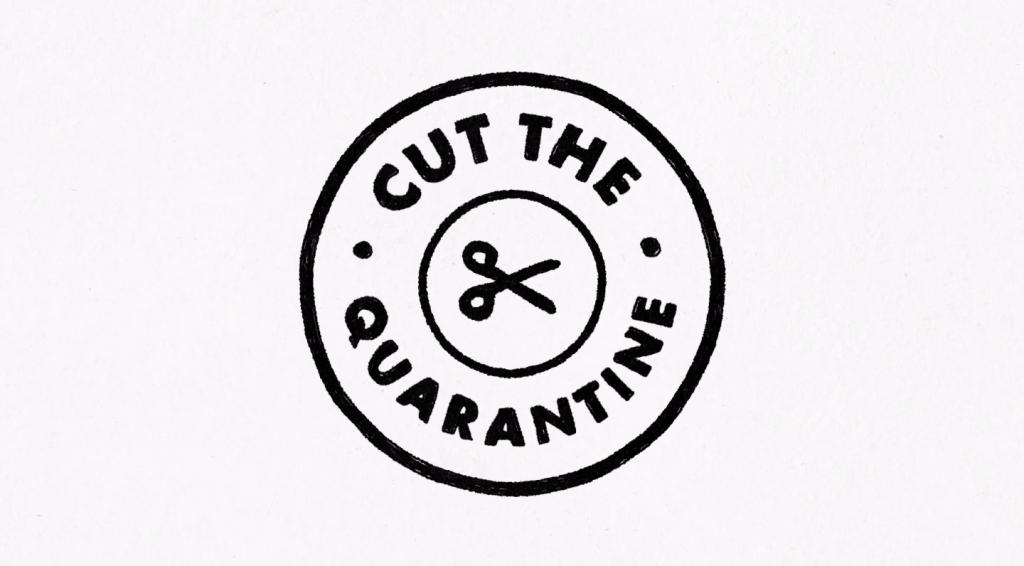 """Cut The Quarantine""   Collater.al"